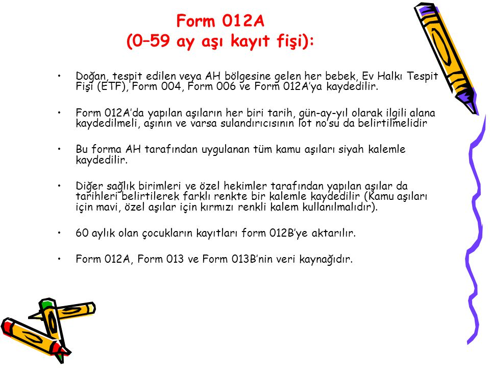 Form 012A (0–59 ay aşı kayıt fişi):