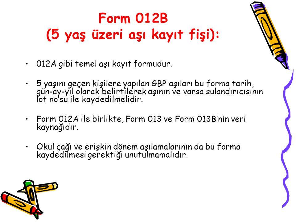 Form 012B (5 yaş üzeri aşı kayıt fişi):