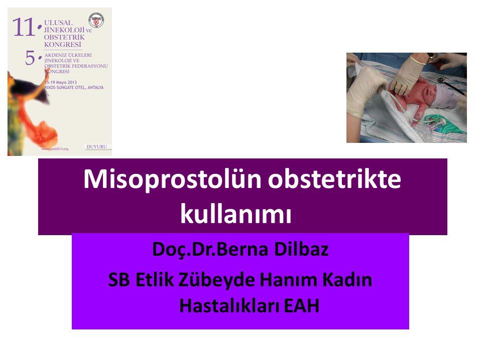 Misoprostolün obstetrikte kullanımı