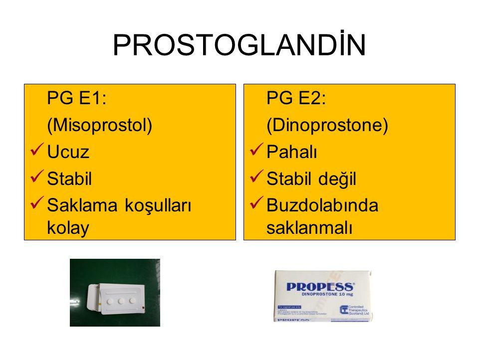PROSTOGLANDİN PG E1: (Misoprostol) Ucuz Stabil Saklama koşulları kolay