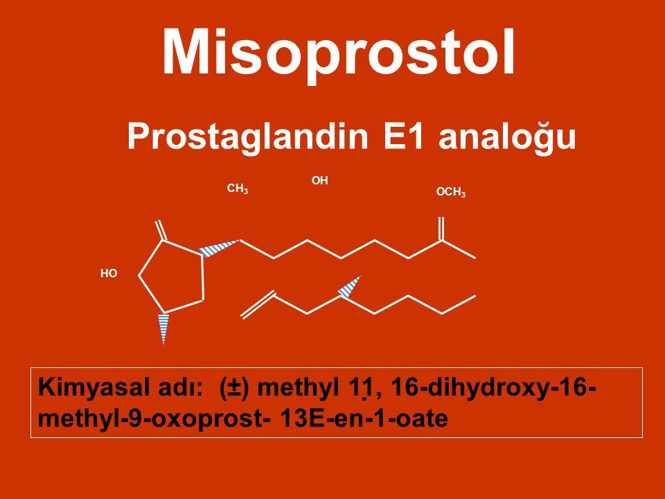 Misoprostol Prostaglandin E1 analoğu