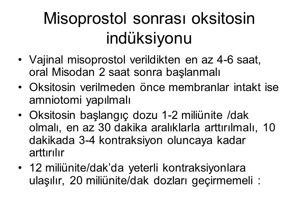 Misoprostol sonrası oksitosin indüksiyonu