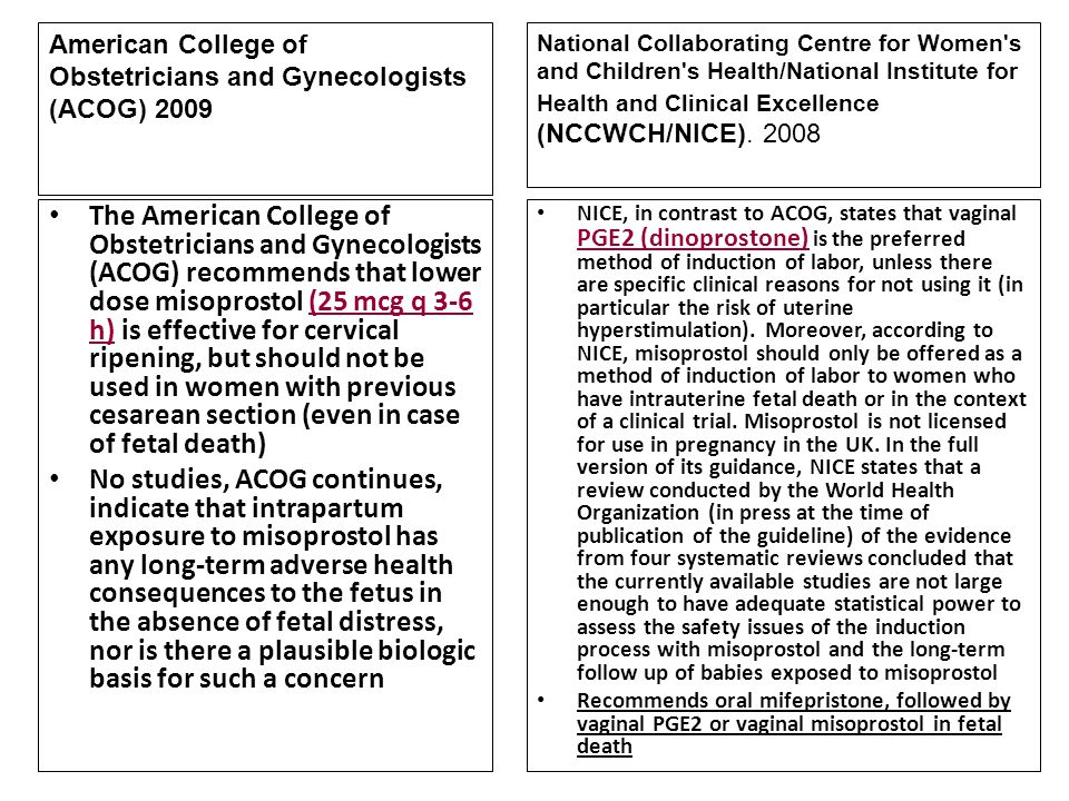 American College of Obstetricians and Gynecologists (ACOG) 2009
