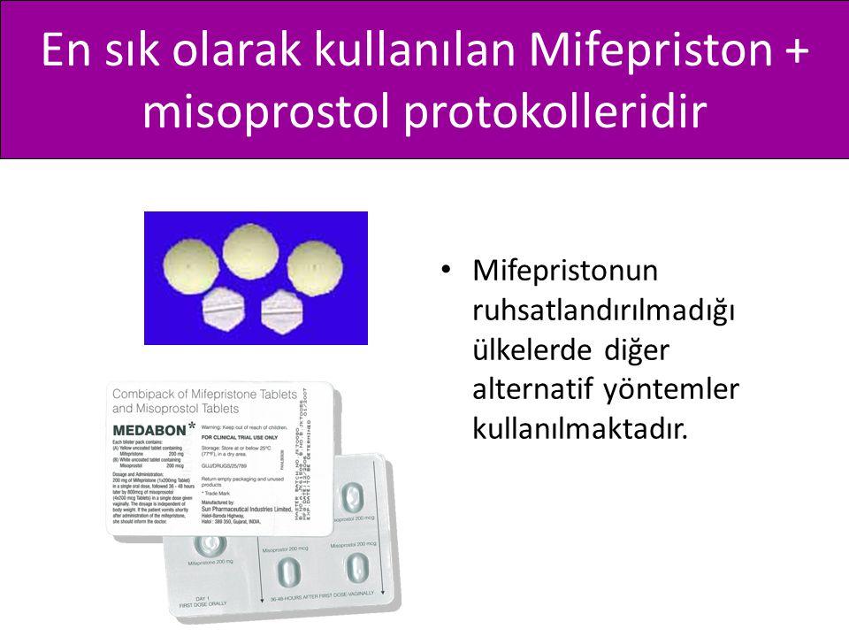 En sık olarak kullanılan Mifepriston + misoprostol protokolleridir