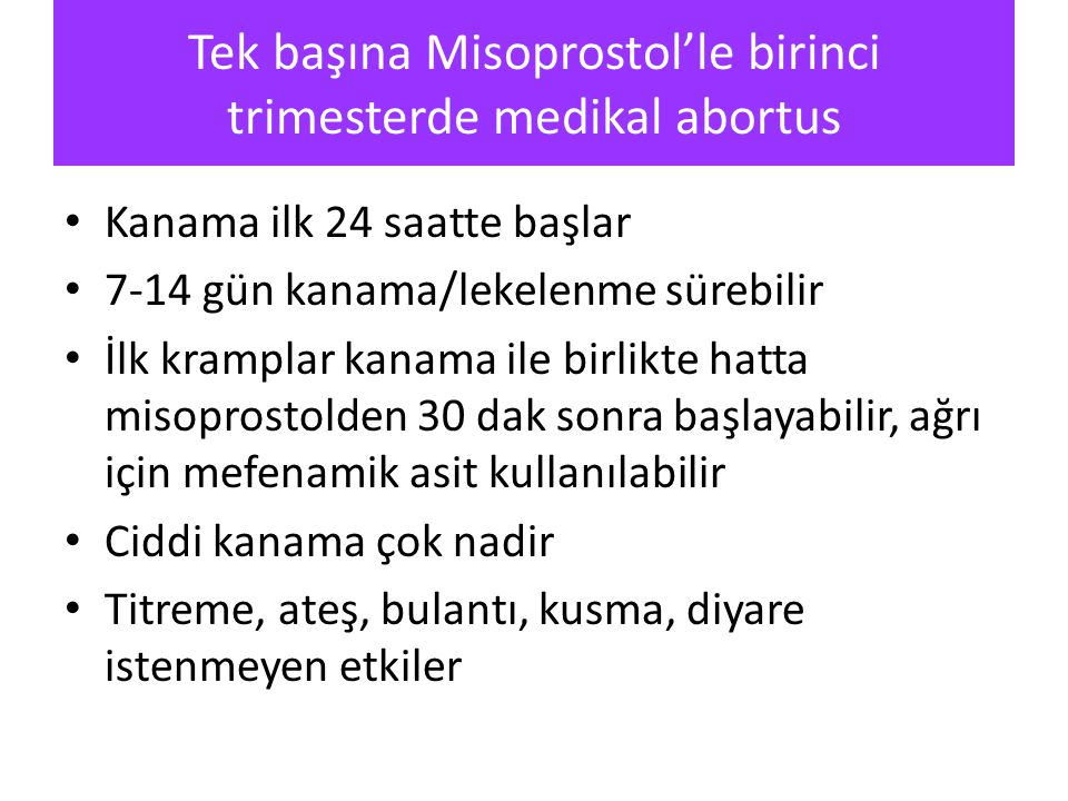 Tek başına Misoprostol'le birinci trimesterde medikal abortus