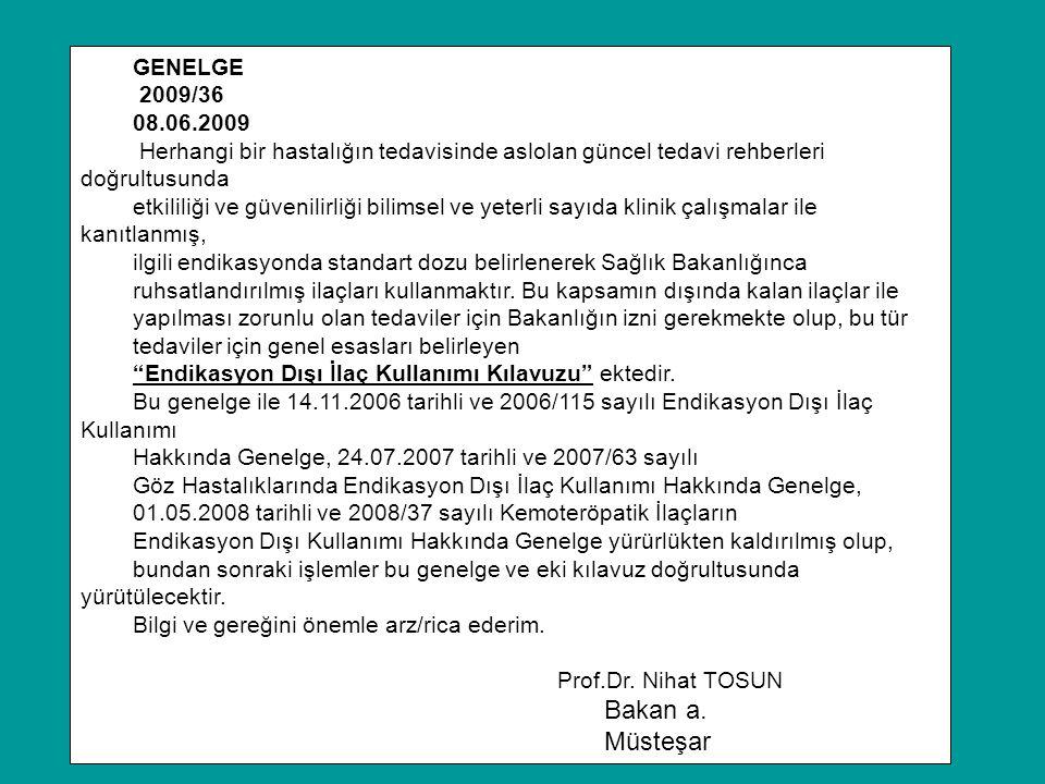 Bakan a. Müsteşar GENELGE 2009/36 08.06.2009