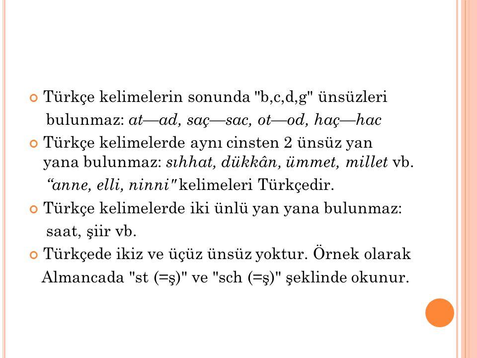 Türkçe kelimelerin sonunda b,c,d,g ünsüzleri
