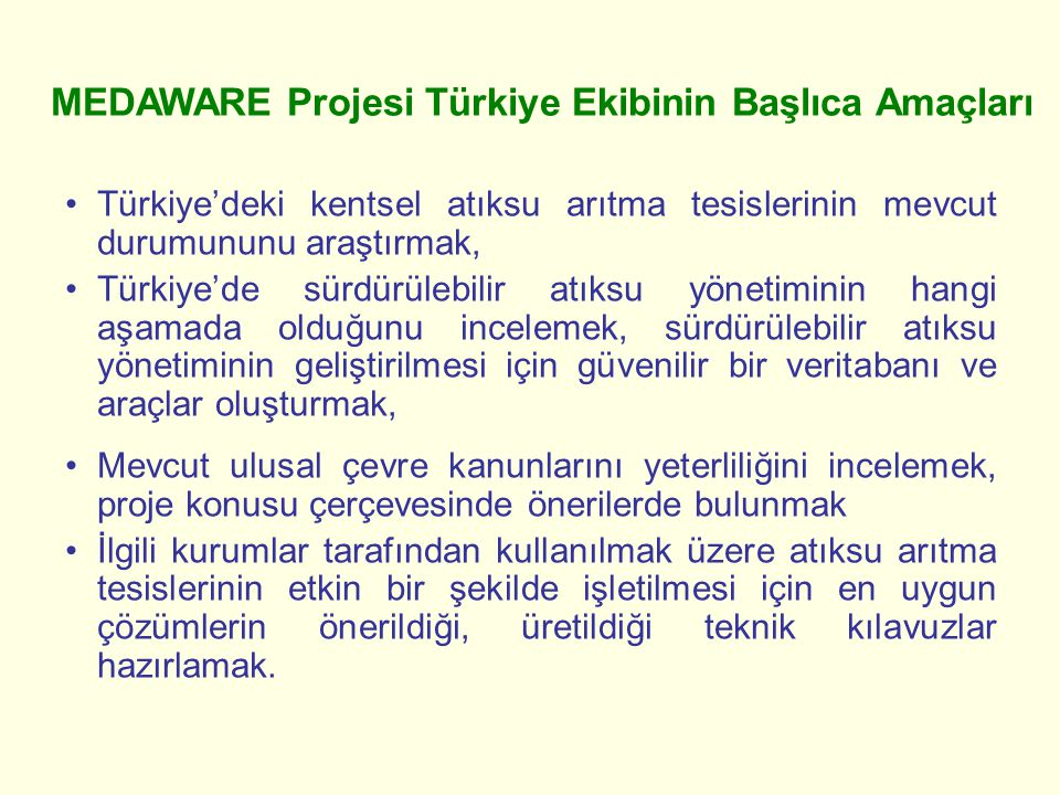 MEDAWARE Projesi Türkiye Ekibinin Başlıca Amaçları