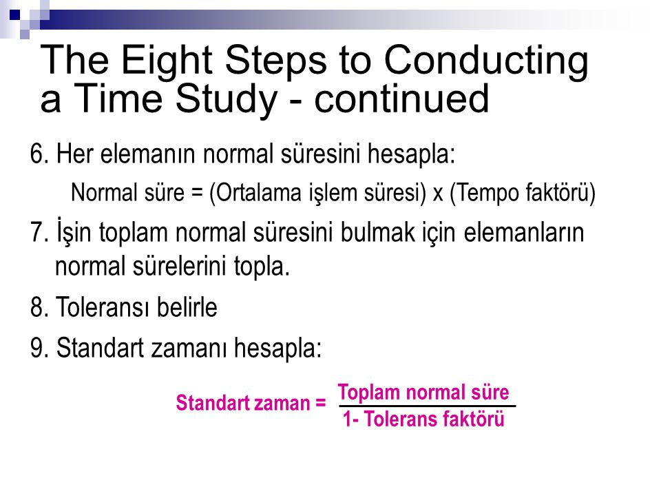 The Eight Steps to Conducting a Time Study - continued