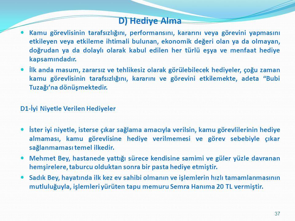 D) Hediye Alma