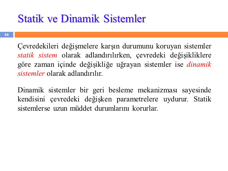 Statik ve Dinamik Sistemler