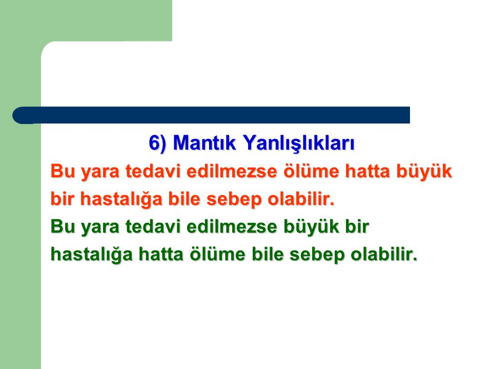 6) Mantık Yanlışlıkları