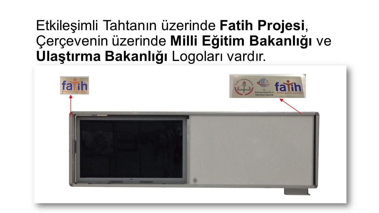 Etkileşimli Tahtanın üzerinde Fatih Projesi, Çerçevenin üzerinde Milli Eğitim Bakanlığı ve Ulaştırma Bakanlığı Logoları vardır.