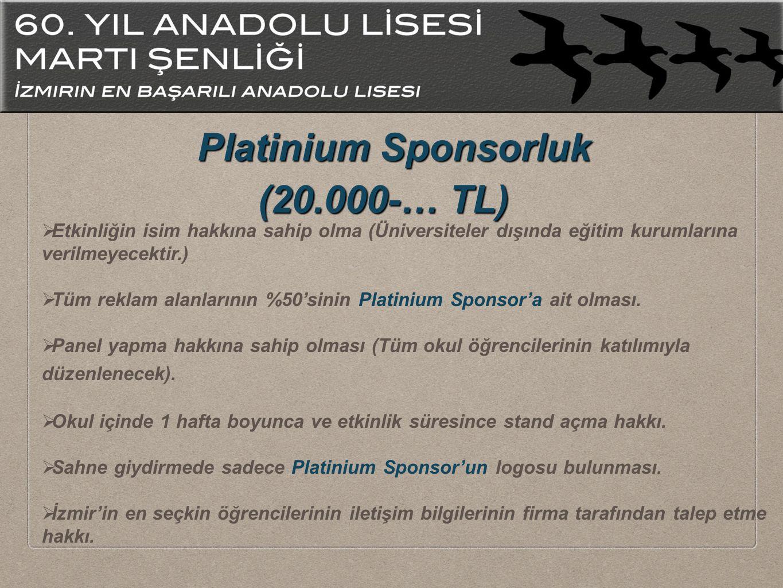 Platinium Sponsorluk (20.000-… TL)