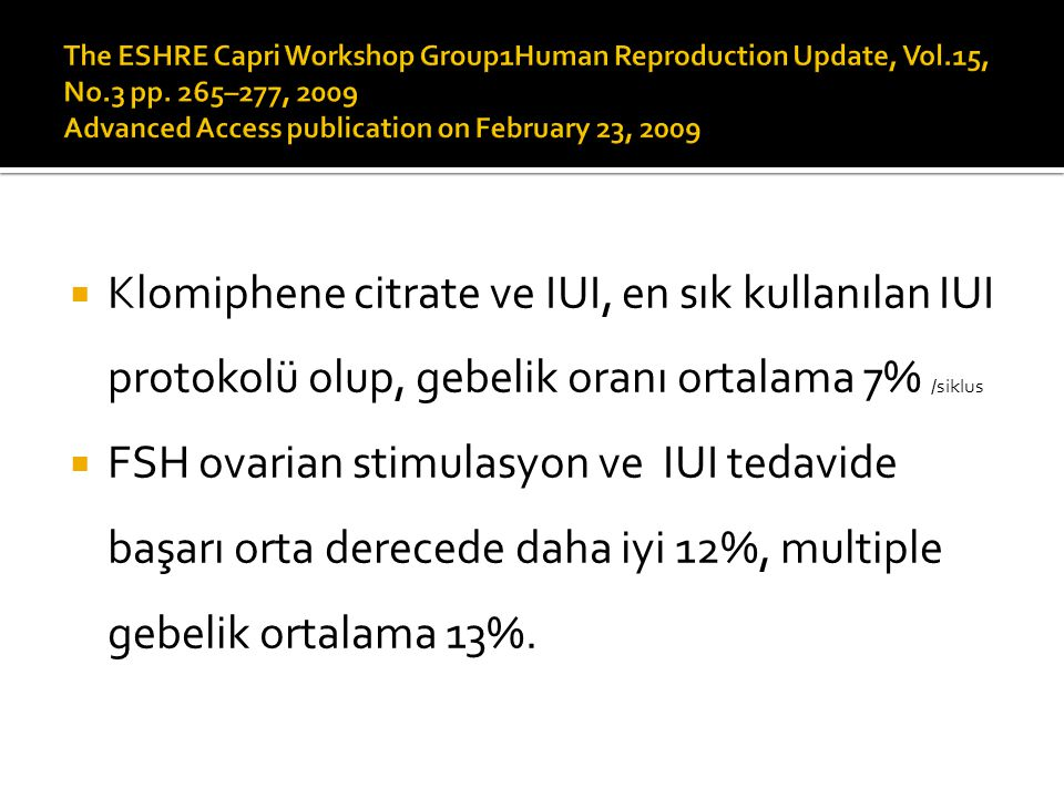 The ESHRE Capri Workshop Group1Human Reproduction Update, Vol. 15, No