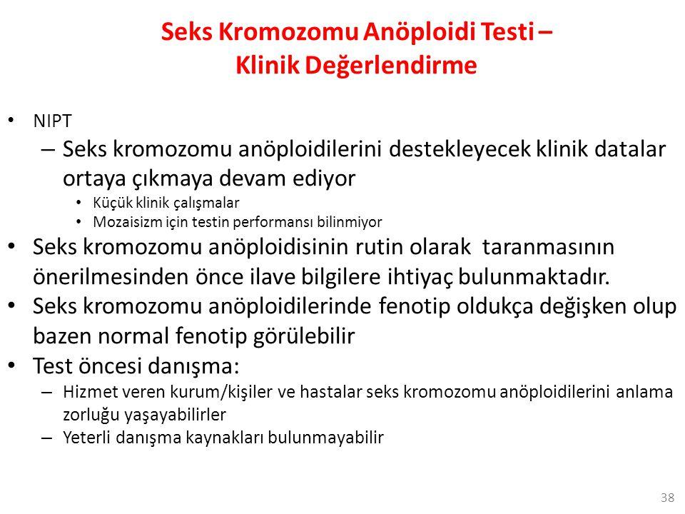 Seks Kromozomu Anöploidi Testi – Klinik Değerlendirme