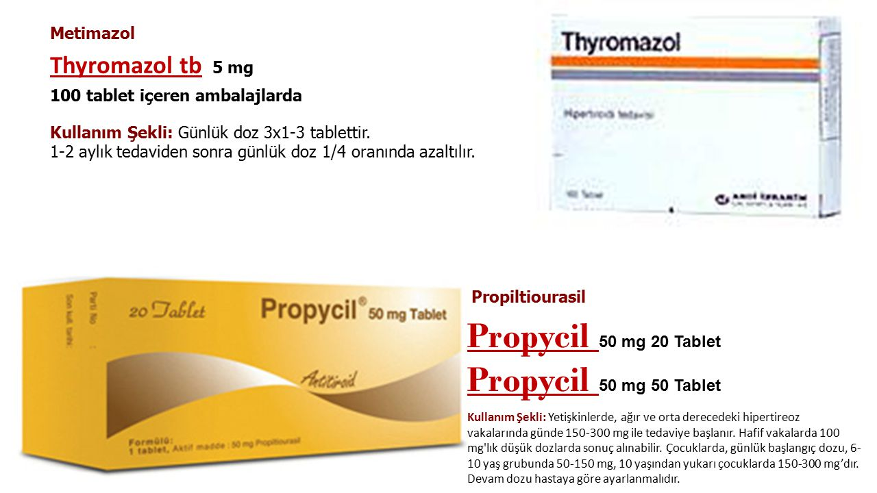 Propycil 50 mg 20 Tablet Propycil 50 mg 50 Tablet Thyromazol tb 5 mg
