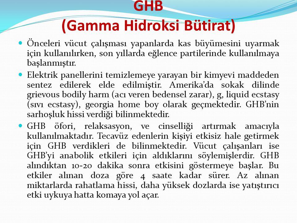 GHB (Gamma Hidroksi Bütirat)