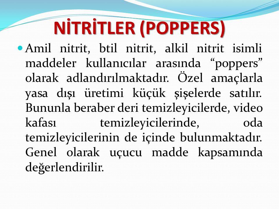 NİTRİTLER (POPPERS)