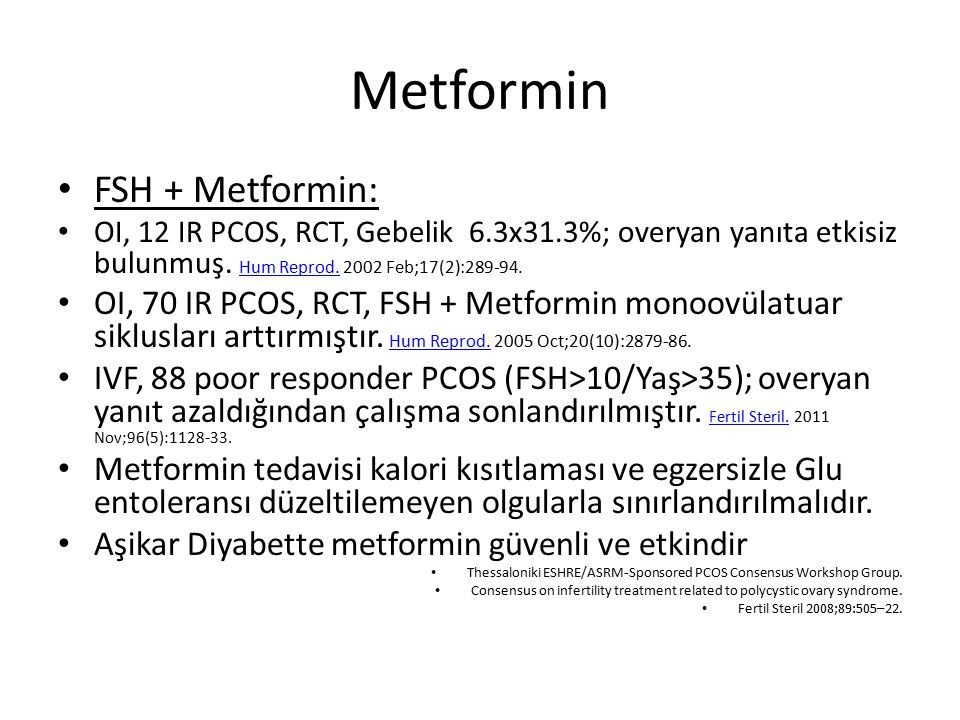 Metformin FSH + Metformin: