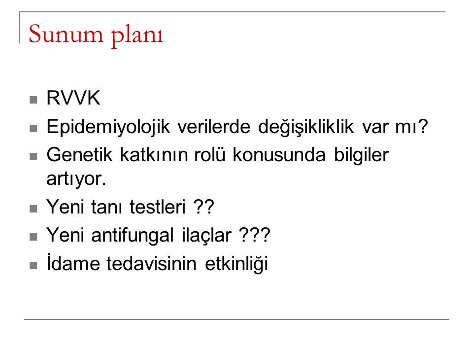 Sunum planı RVVK Epidemiyolojik verilerde değişikliklik var mı