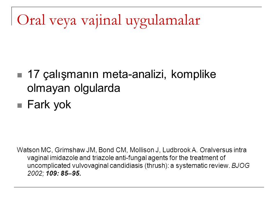 Oral veya vajinal uygulamalar