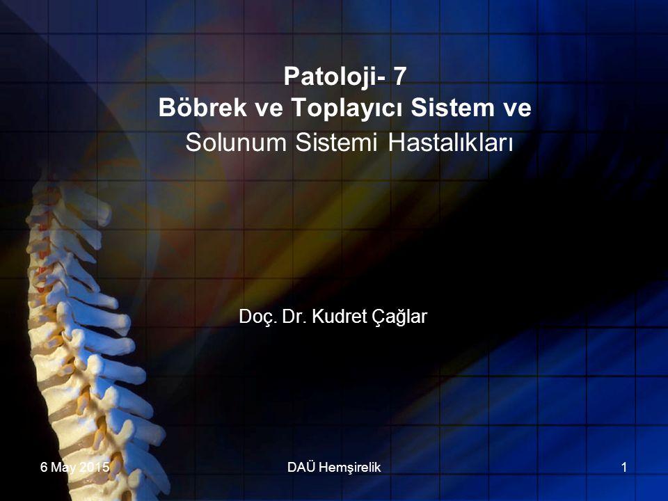Patoloji- 7 Böbrek ve Toplayıcı Sistem ve Solunum Sistemi Hastalıkları