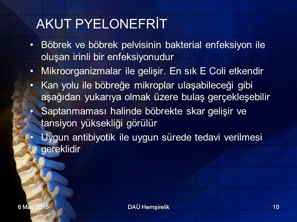 AKUT PYELONEFRİT Böbrek ve böbrek pelvisinin bakterial enfeksiyon ile oluşan irinli bir enfeksiyonudur.