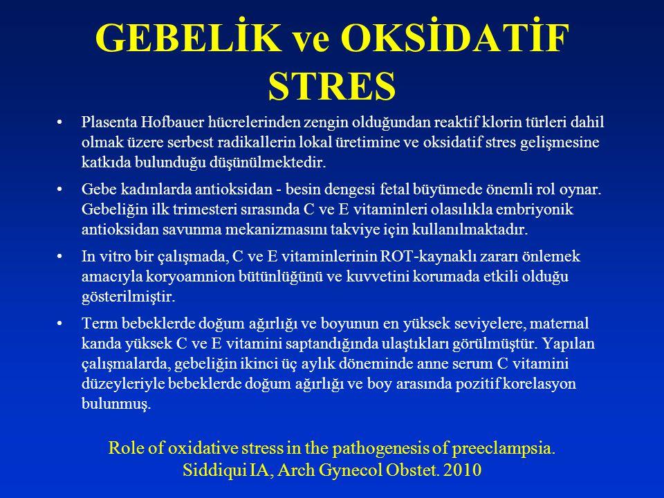 GEBELİK ve OKSİDATİF STRES