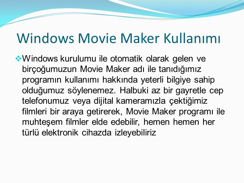 Windows Movie Maker Kullanımı