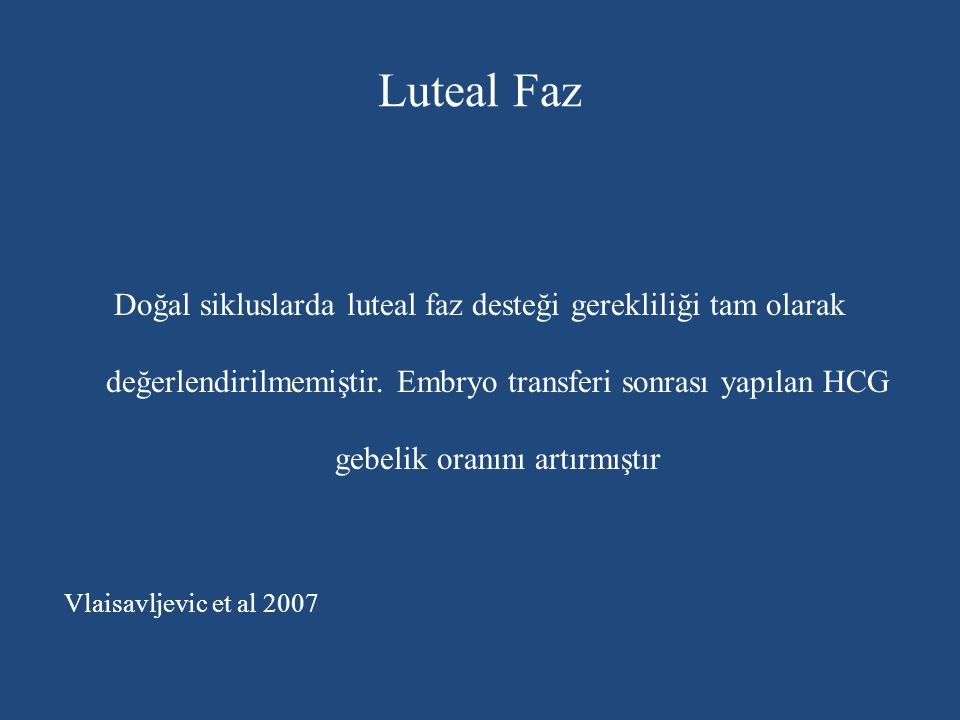 Luteal Faz