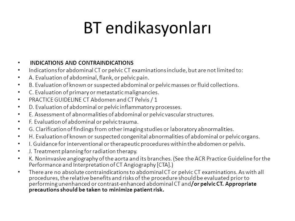 BT endikasyonları INDICATIONS AND CONTRAINDICATIONS