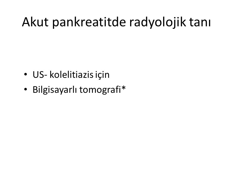 Akut pankreatitde radyolojik tanı