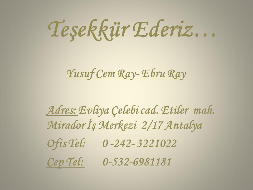 Teşekkür Ederiz… Yusuf Cem Ray- Ebru Ray