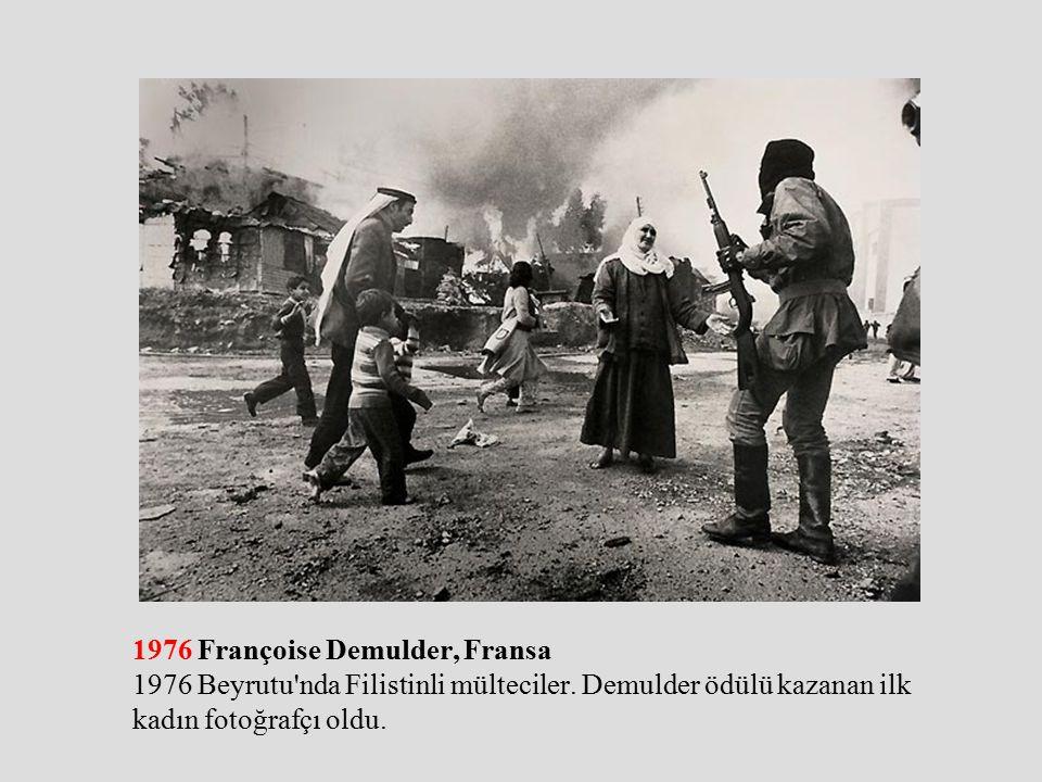 1976 Françoise Demulder, Fransa 1976 Beyrutu nda Filistinli mülteciler