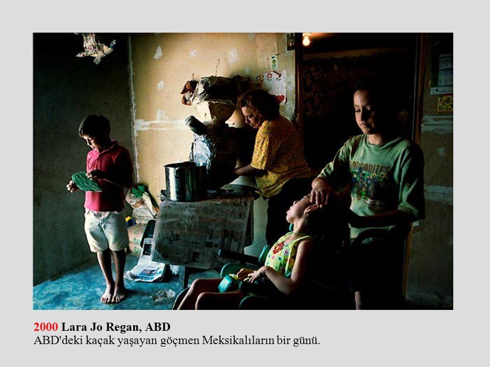 2000 Lara Jo Regan, ABD ABD deki kaçak yaşayan göçmen Meksikalıların bir günü.