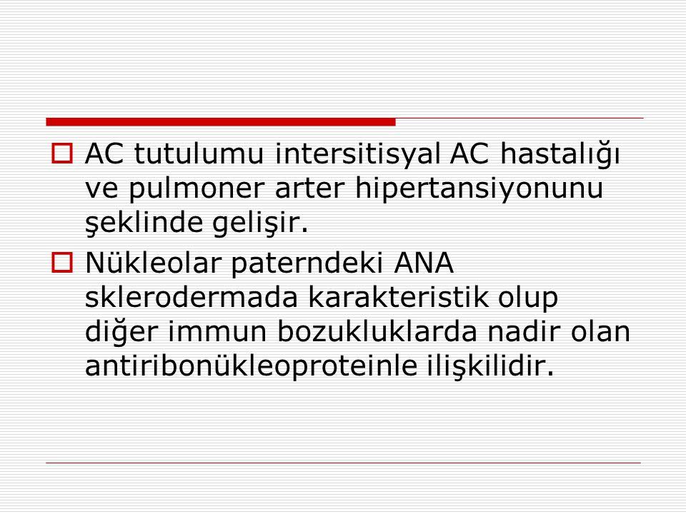 AC tutulumu intersitisyal AC hastalığı ve pulmoner arter hipertansiyonunu şeklinde gelişir.
