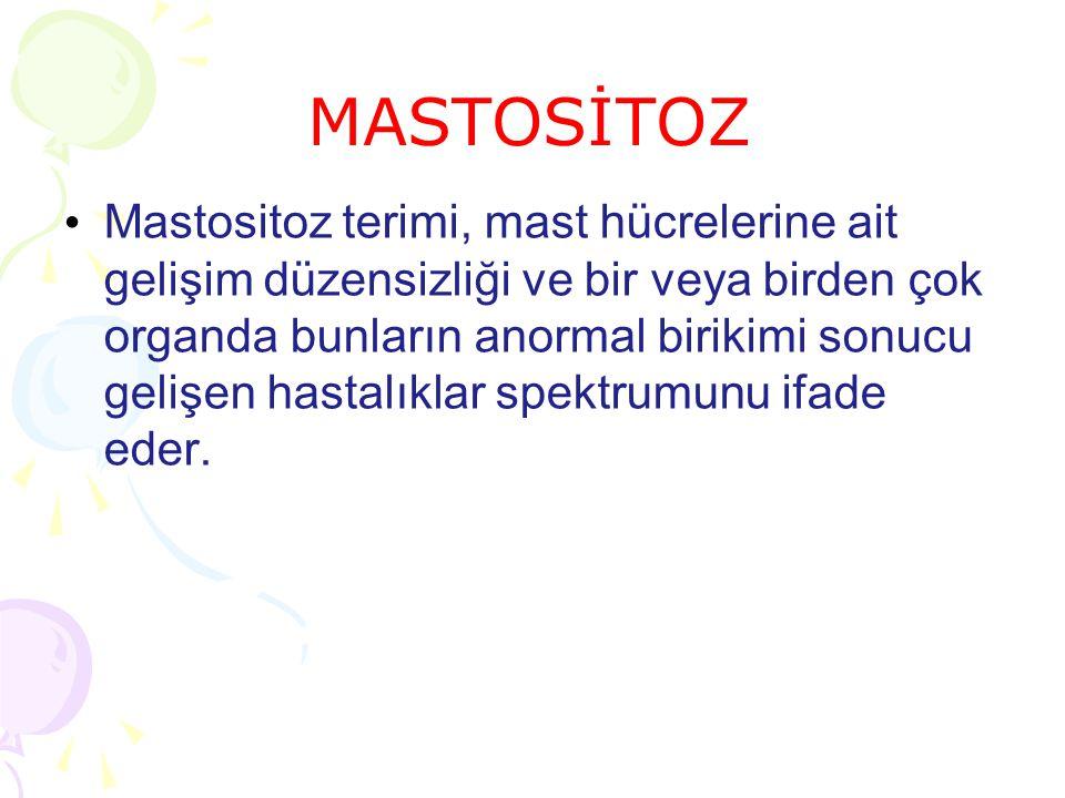MASTOSİTOZ