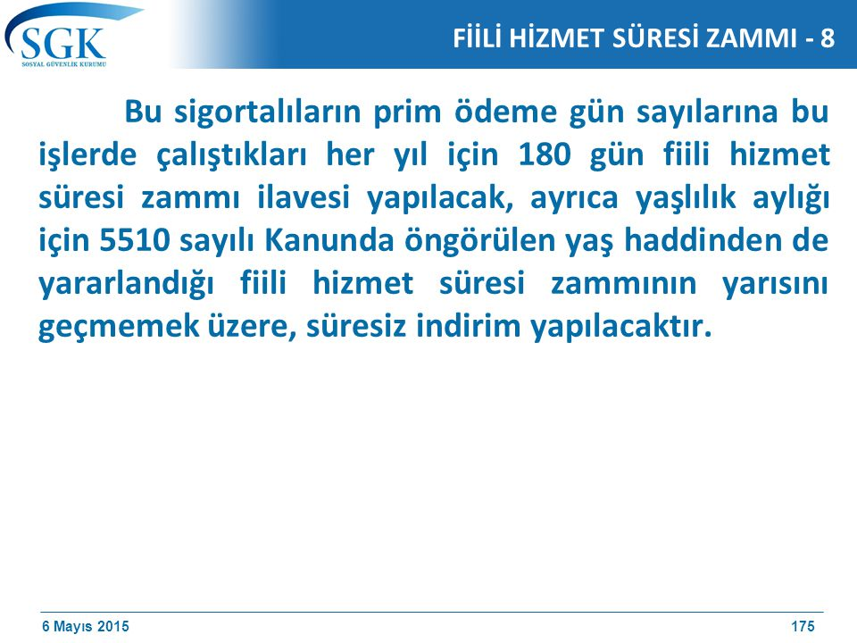 FİİLİ HİZMET SÜRESİ ZAMMI - 8