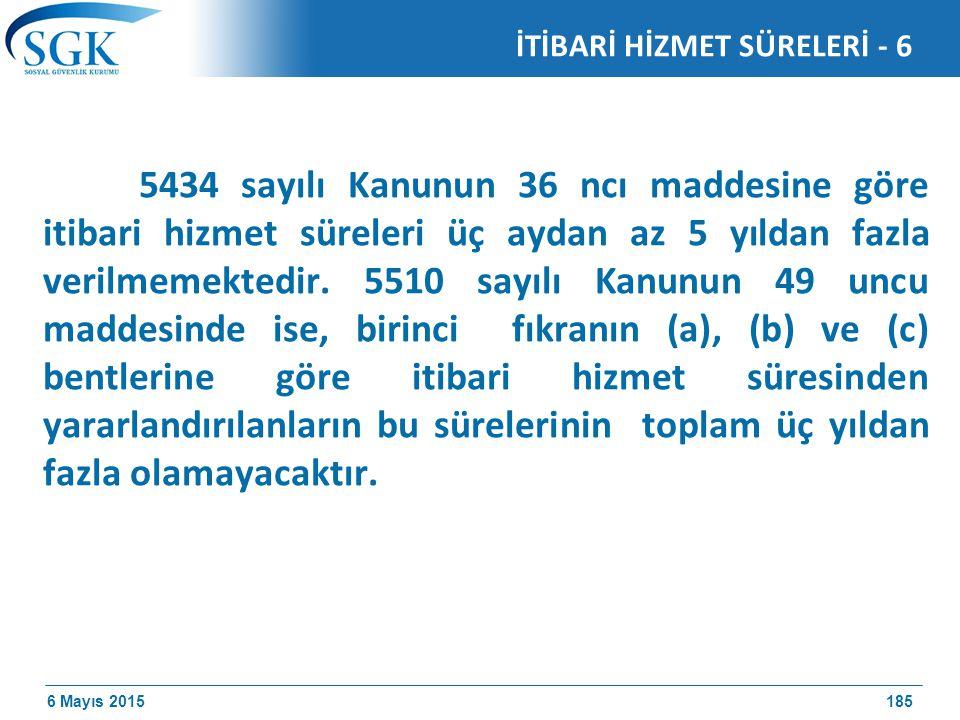 İTİBARİ HİZMET SÜRELERİ - 6