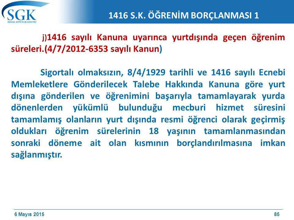 1416 S.K. ÖĞRENİM BORÇLANMASI 1