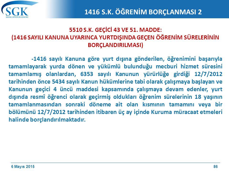 1416 S.K. ÖĞRENİM BORÇLANMASI 2