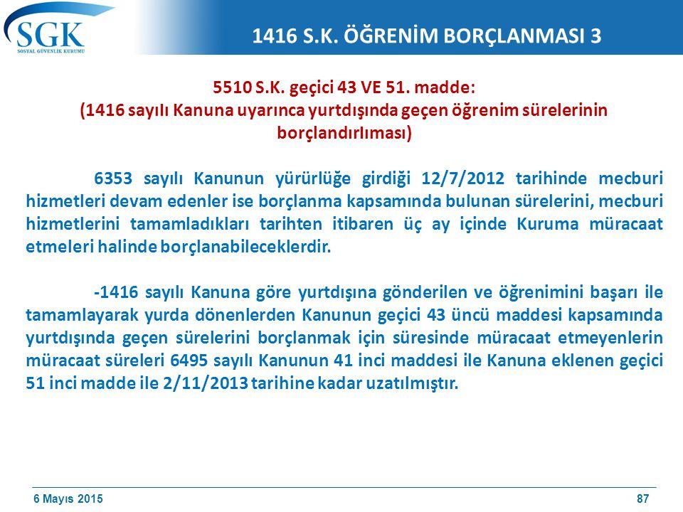 1416 S.K. ÖĞRENİM BORÇLANMASI 3
