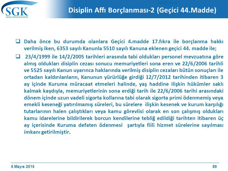 Disiplin Affı Borçlanması-2 (Geçici 44.Madde)