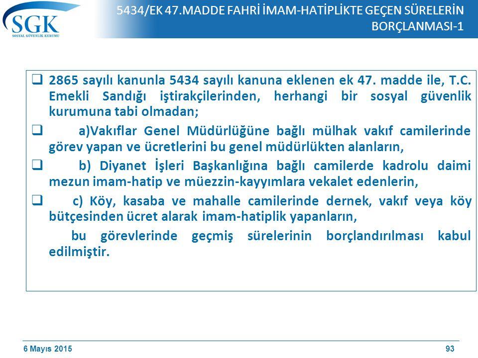 5434/EK 47.MADDE FAHRİ İMAM-HATİPLİKTE GEÇEN SÜRELERİN BORÇLANMASI-1