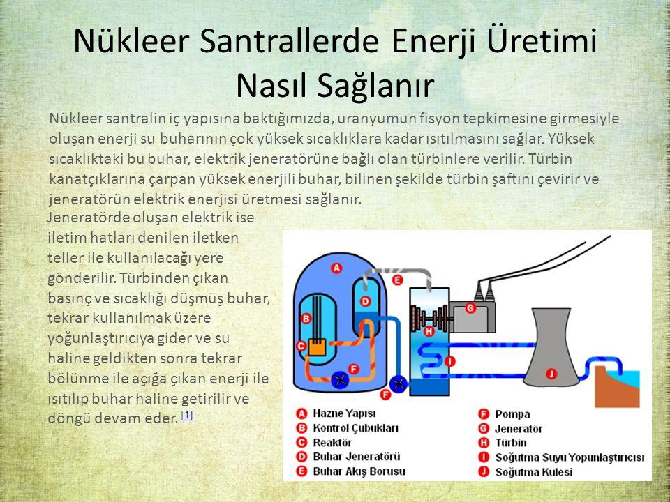 Nükleer Santrallerde Enerji Üretimi Nasıl Sağlanır