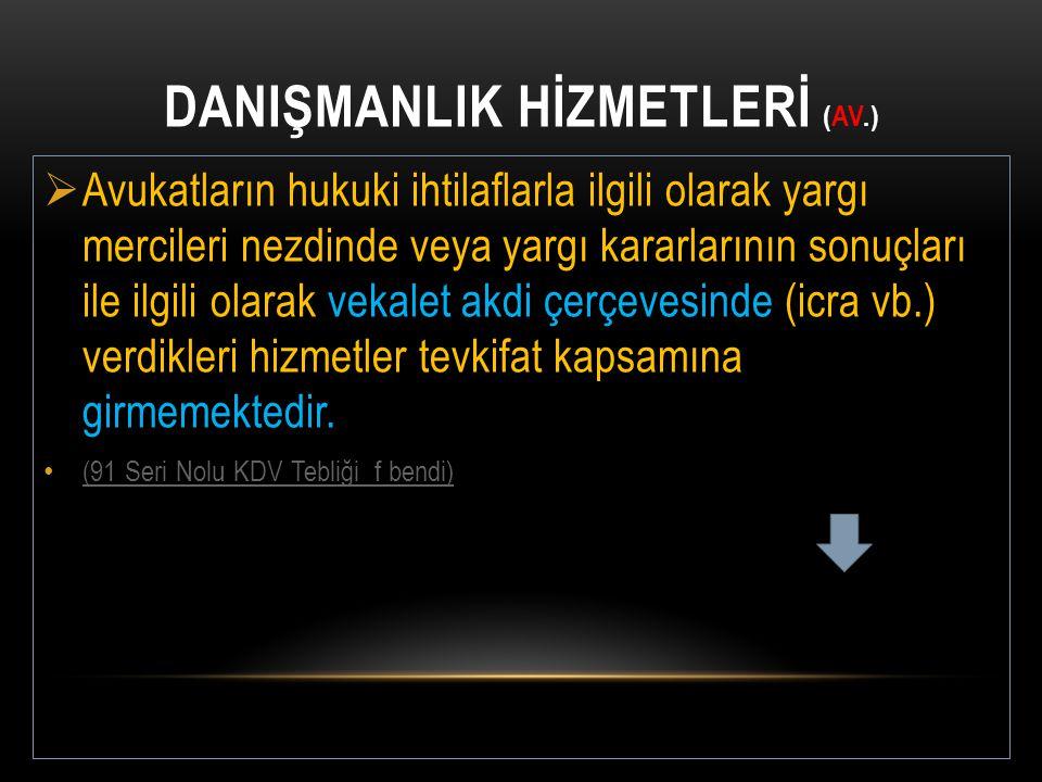DANIŞMANLIK HİZMETLERİ (Av.)