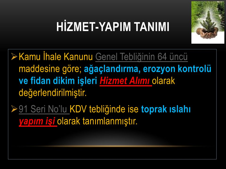 HİZMET-YAPIM TANIMI