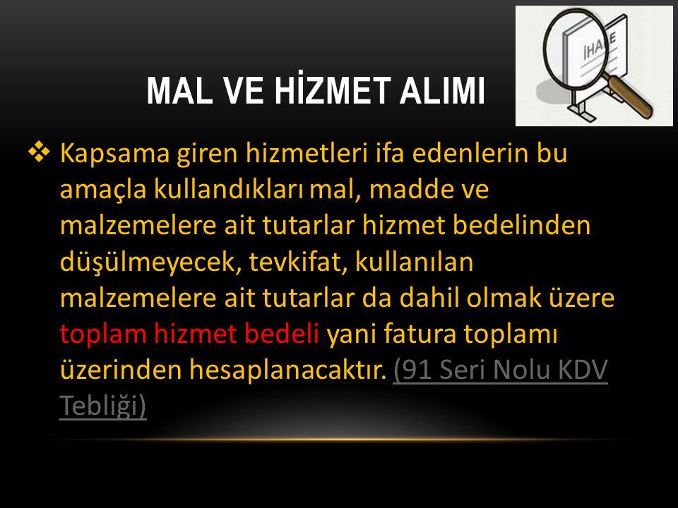MAL VE HİZMET ALIMI