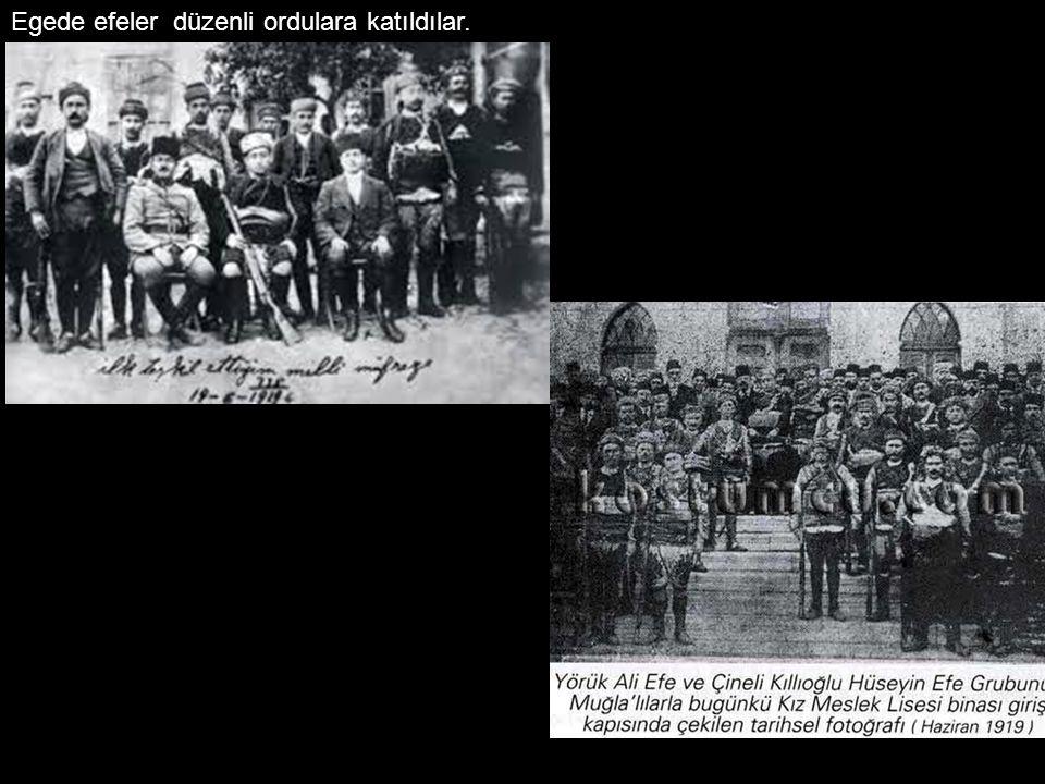 Egede efeler düzenli ordulara katıldılar.